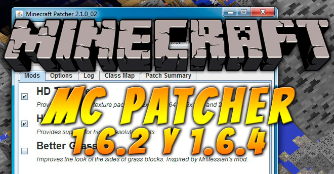 MC Patcher para Minecraft 1.6.2 y 1.6.4