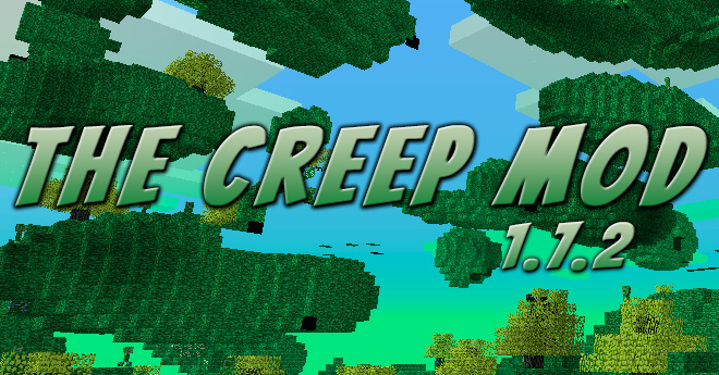 The Creep Mod 1.7.2